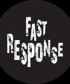 FAST RESPONSE